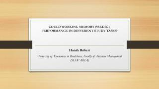 Could working memory predict performance in different study tasks?