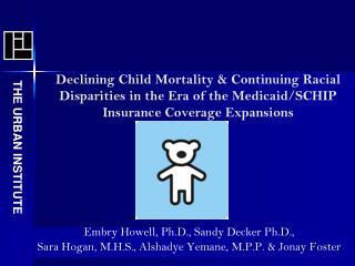 Embry Howell, Ph.D., Sandy Decker Ph.D.,