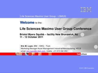 Eric M. Luyer,  IBM – SWG – Tivoli