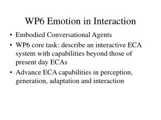 WP6 Emotion in Interaction