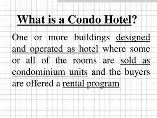 What is a Condo Hotel ?