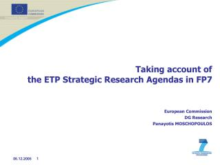 Taking account of the ETP Strategic Research Agendas in FP7