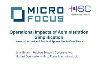 Joan Beach – Hubbert Systems Consulting Inc. Michael Dee Hester – Micro Focus International, Ltd.