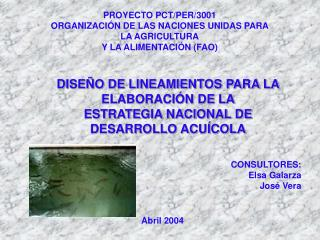 PROYECTO PCT/PER/3001 ORGANIZACIÓN DE LAS NACIONES UNIDAS PARA LA AGRICULTURA