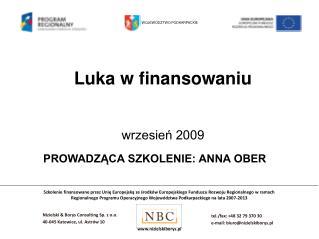Luka w finansowaniu wrzesień 2009