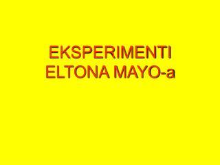 EKSPERIMENTI ELTONA MAYO-a