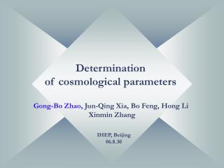 Determination    of cosmological parameters