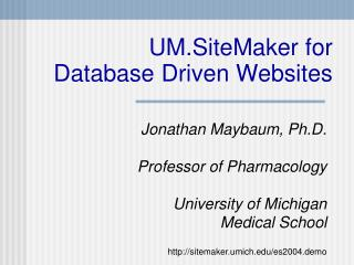UM.SiteMaker for Database Driven Websites