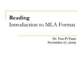 Reading  Introduction to MLA Format