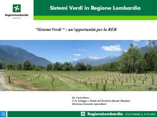 """""""Sistemi Verdi """" : un'opportunità per la RER"""