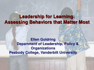 Ellen Goldring  	Department of Leadership, Policy & Organizations