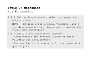 Topic 2: Mechanics 2.1 Kinematics
