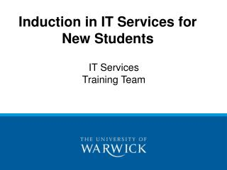 Induction in IT Services for  New Students