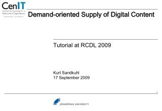 Demand-oriented Supply of Digital Content