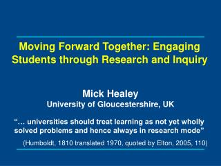 Moving Forward Together: Engaging Students through Research and Inquiry
