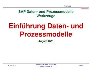 SAP Daten- und Prozessmodelle Werkzeuge  Einf hrung Daten- und Prozessmodelle