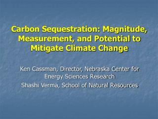 Carbon Sequestration: Magnitude, Measurement, and Potential to Mitigate Climate Change