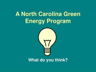 A North Carolina Green Energy Program