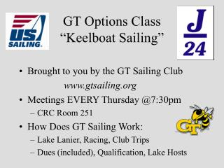 "GT Options Class  ""Keelboat Sailing"""