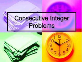 Consecutive Integer Problems
