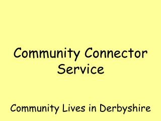Community Lives in Derbyshire
