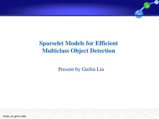 Sparselet Models for Efficient Multiclass Object Detection