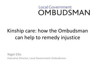 Kinship care: how the Ombudsman can help to remedy injustice