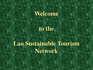 Welcome  to the Lao Sustainable Tourism Network