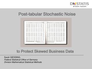 Post-tabular Stochastic Noise