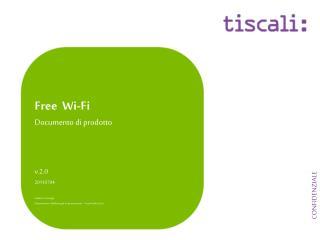 Free  Wi-Fi Documento di prodotto