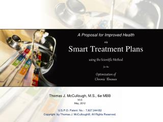 A Business Proposal for a Health Care Treatment Plan