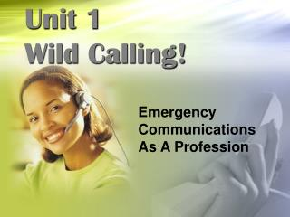 Unit 1 Wild Calling!