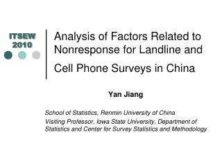 Analysis of Factors Related to Nonresponse for Landline and Cell Phone Surveys in China
