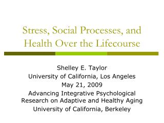 Stress, Social Processes, and Health Over the Lifecourse