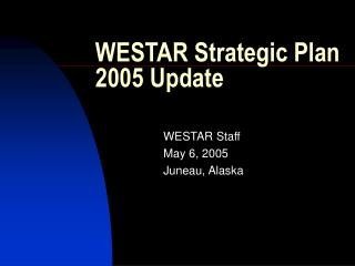 WESTAR Strategic Plan 2005 Update