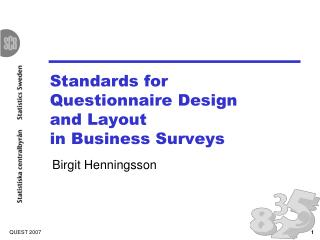Standards for  Questionnaire Design  and Layout  in Business Surveys