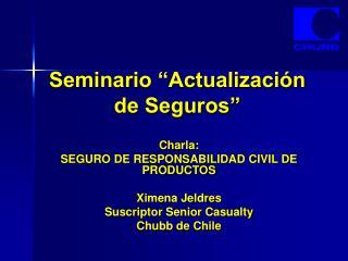 """Seminario """"Actualización de Seguros"""""""