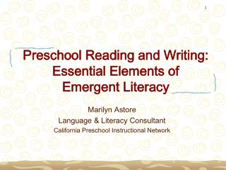 Preschool Reading and Writing: Essential Elements of Emergent Literacy
