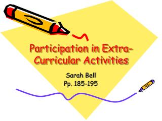 Participation in Extra- Curricular Activities
