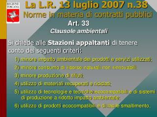 La L.R. 13 luglio 2007 n.38 Norme in materia di contratti pubblici