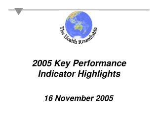 2005 Key Performance Indicator Highlights