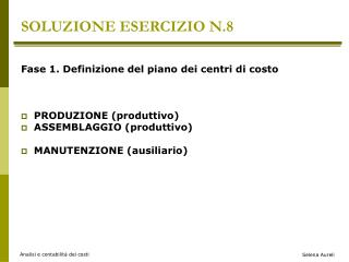 SOLUZIONE ESERCIZIO N.8