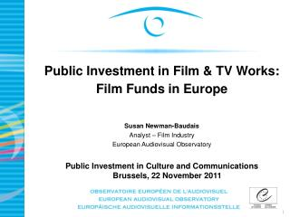 Public Investment in Film & TV Works: Film Funds in Europe