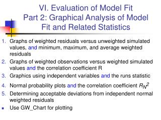 VI. Evaluation of Model Fit Part 2: Graphical Analysis of Model Fit and Related Statistics