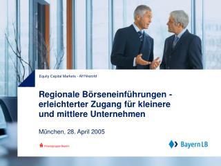 Regionale Börseneinführungen - erleichterter Zugang für kleinere und mittlere Unternehmen