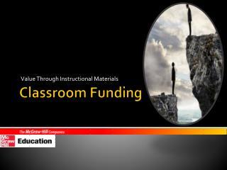 Classroom Funding