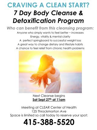 CRAVING A CLEAN START? 7 Day Body Cleanse & Detoxification Program