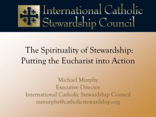 The Spirituality of Stewardship: