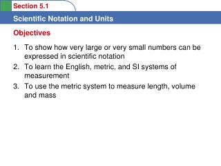To show how very large or very small numbers can be expressed in scientific notation
