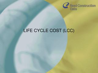 LIFE CYCLE COST LCC